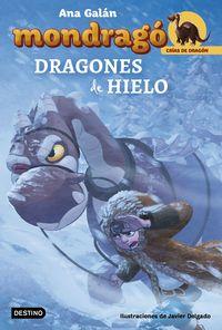 mondrago 5 - dragones de hielo - Ana Galan