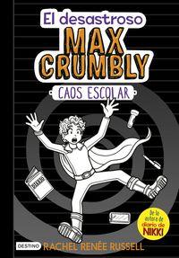 MAX CRUMBLY 2 - CAOS ESCOLAR