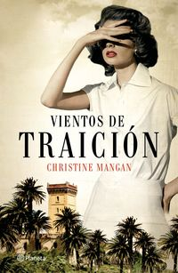 Vientos De Traicion - Christine Mangan