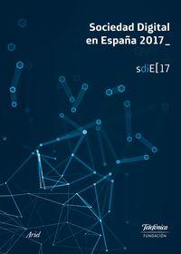 Sociedad Digital En España 2017 - Aa. Vv.