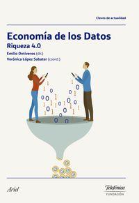 Economia De Los Datos - Riqueza 4.0 - Emilio Ontiveros Baeza (ed. )