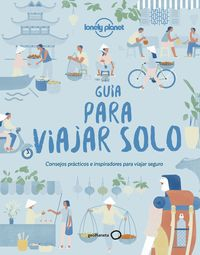 Guia Para Viajar Solo (lonely Planet) - Aa. Vv.