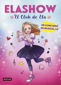 Elashow - Un Concurso En Musically - Elaia Martinez
