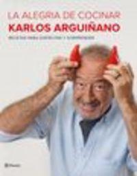 Pack Alegria De Cocinar, La + Sopas Y Cremas Frias - Karlos Arguiñano