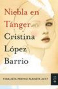 Pack Niebla En Tanger + Opusculo Tanger, Ciudad De Leyenda - Cristina Lopez Barrio