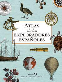 (2 Ed) Atlas De Los Exploradores Españoles - Aa. Vv.