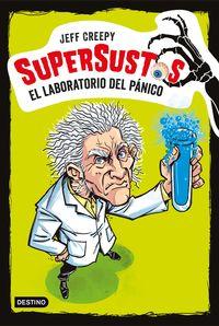 SUPERSUSTOS 1 - EL LABORATORIO DEL PANICO