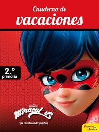 EP 2 - MIRACULOUS - CUADERNO DE VACACIONES