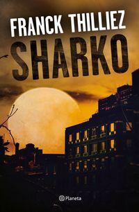 Sharko - Franck Thilliez
