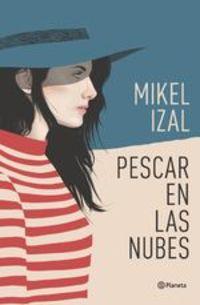 Pescar En Las Nubes - Mikel Izal