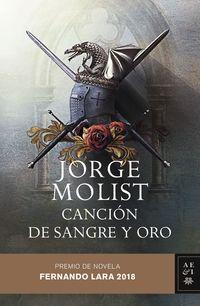 Cancion De Sangre Y Oro (premio Fernando Lara 2018) - Jorge Molist