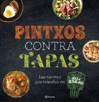 Pintxos Contra Tapas - Recetas Para Comidas Informales Y Deliciosas - Aa. Vv.