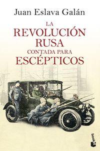 REVOLUCION RUSA CONTADA PARA ESCEPTICOS, LA