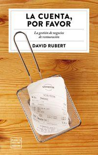 Por Favor, La cuenta - David Rubert Boher