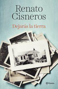 Dejaras La Tierra - Renato Cisneros