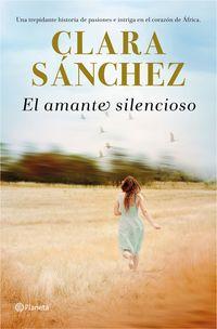 El amante silencioso - Clara Sanchez