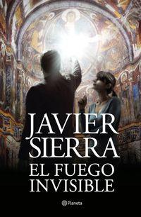 FUEGO INVISIBLE, EL (PREMIO PLANETA 2017)