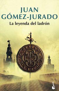 La leyenda del ladron - Juan Gomez-Jurado