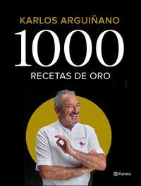 1000 RECETAS DE ORO - 50 AÑOS DE CARRERA