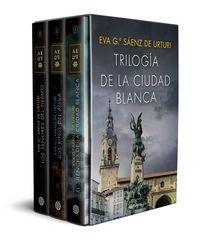 (estuche) Trilogia La Ciudad Blanca - Eva Garcia Saenz De Urturi