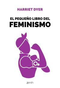 El pequeño libro del feminismo - Harriet Dyer