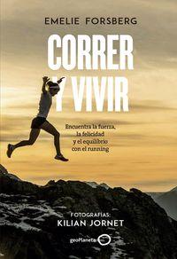 Correr Y Vivir - Emelie Forsberg / Kilian Jornet