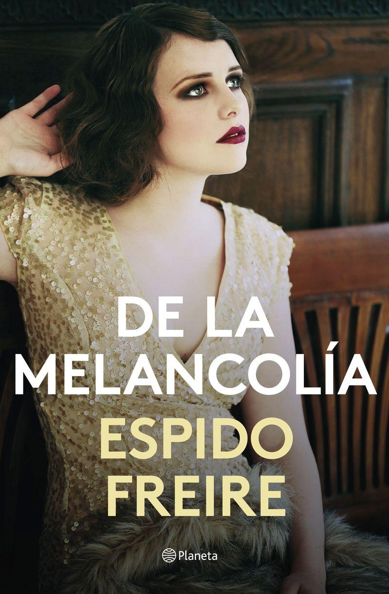 De La Melancolia - Espido Freire