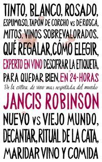 Experto En Vino En 24 Horas - Jancis Robinson
