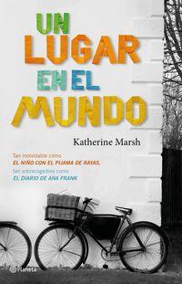 Un lugar en el mundo - Katherine Marsh