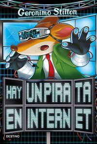 Hay Un Pirata En Internet - Geronimo Stilton