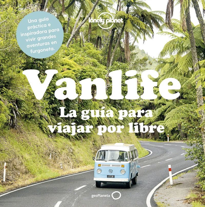 Vanlife - La Guia Para Viajar Por Libre - Ed Bartlett
