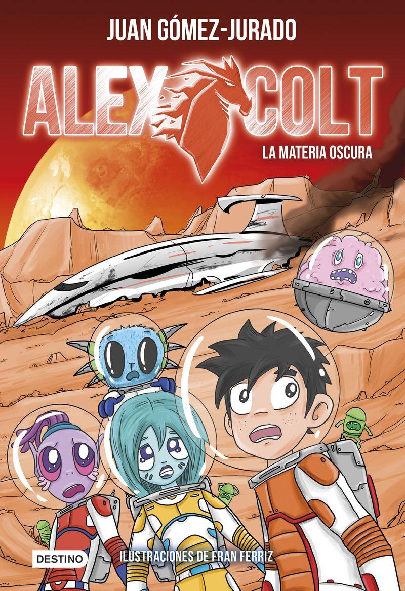 ALEX COLT 4 - LA MATERIA OSCURA