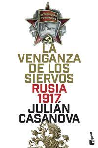 VENGANZA DE LOS SIERVOS, LA - RUSIA 1917