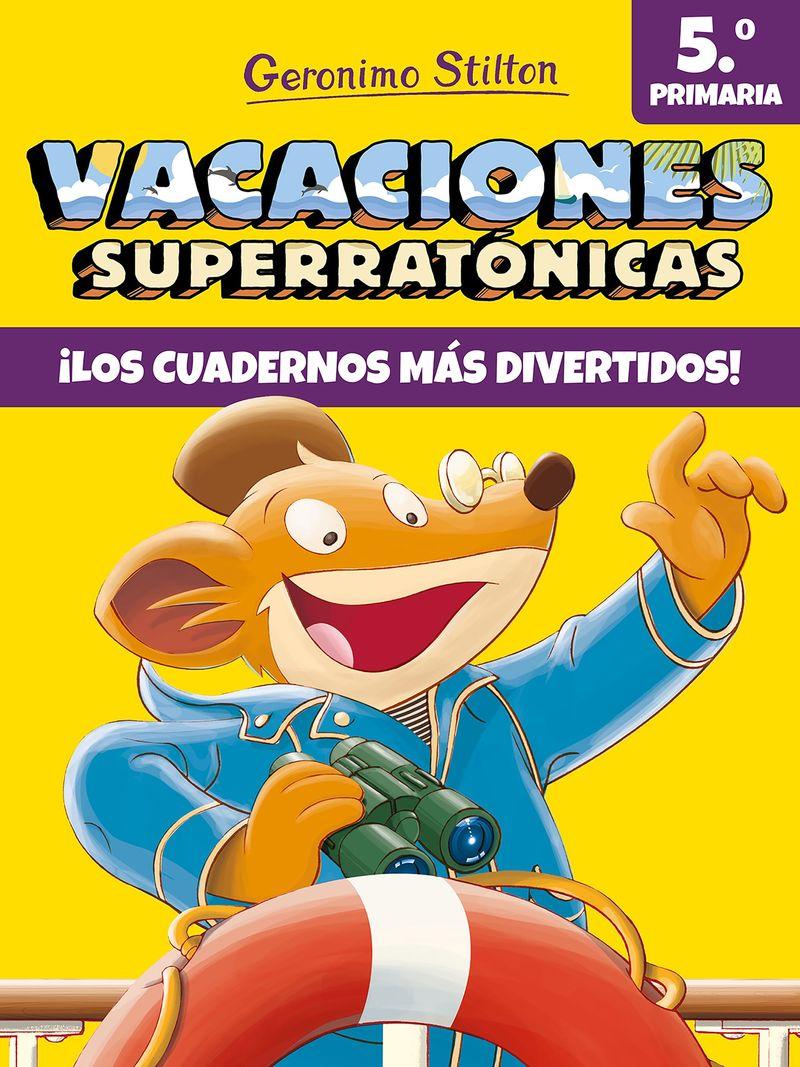 EP 5 - VACACIONES SUPERRATONICAS - GERONIMO STILTON