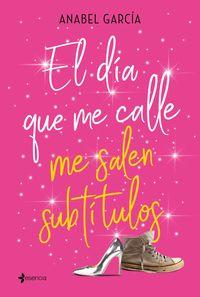 DIA QUE ME CALLE ME SALEN SUBTITULOS, EL