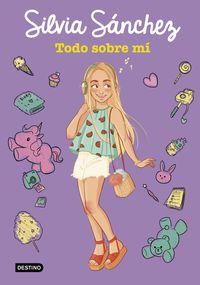 Todo Sobre Mi (silvia Sanchez) - Silvia Sanchez