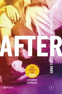 After 1 (ed Pelicula, Nuevo Capitulo Final) - Anna Todd