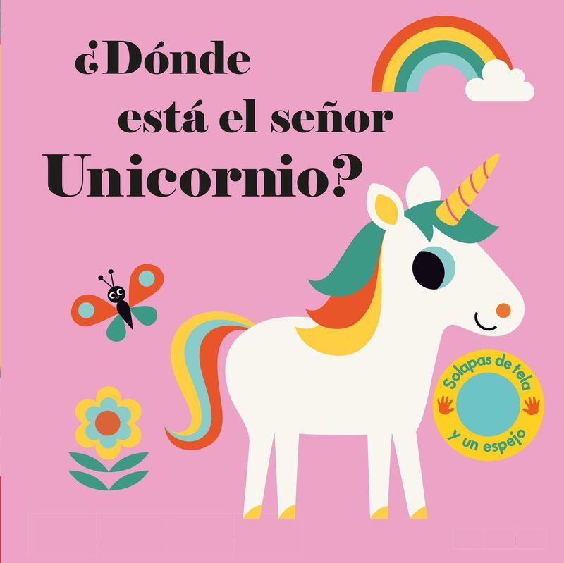 ¿donde Esta El Señor Unicornio? - Ingela P. Arrhenius