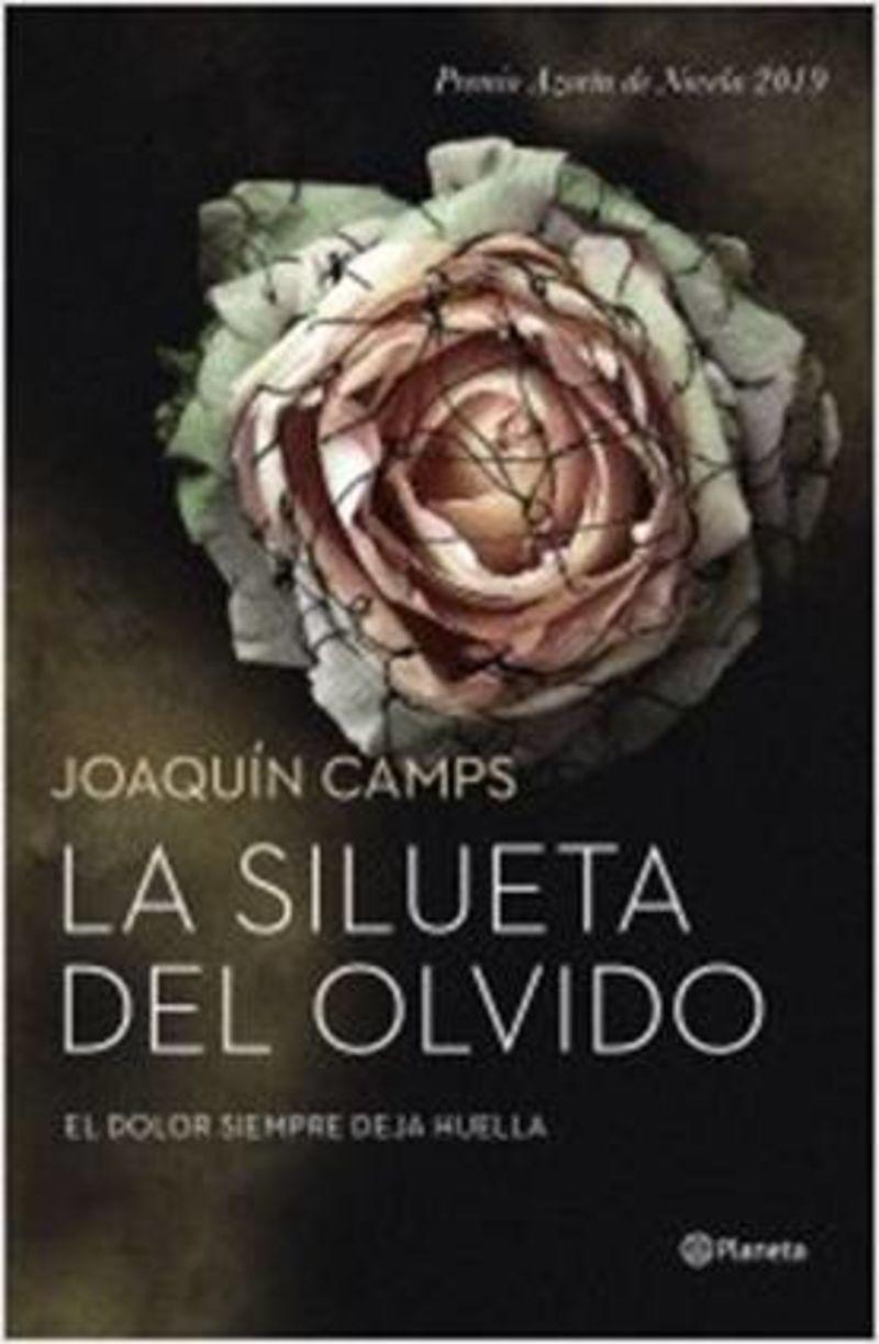 Silueta Del Olvido, La (premio Azorin 2019) - Joaquin Camps