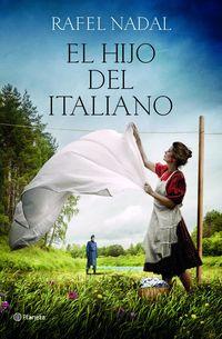 Hijo Del Italiano, El (premio Ramon Llull 2019) - Rafel Nadal