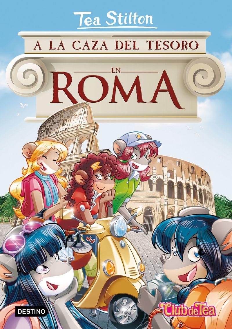 TEA STILTON 33 - A LA CAZA DEL TESORO EN ROMA