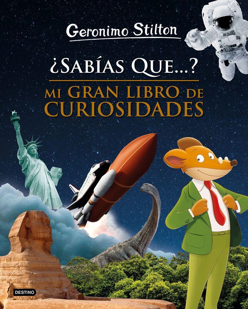 ¿sabias Que. .. ? Mi Gran Libro De Curiosidades - Geronimo Stilton