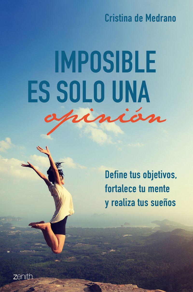 Imposible Es Solo Una Opinion - Cristina De Medrano