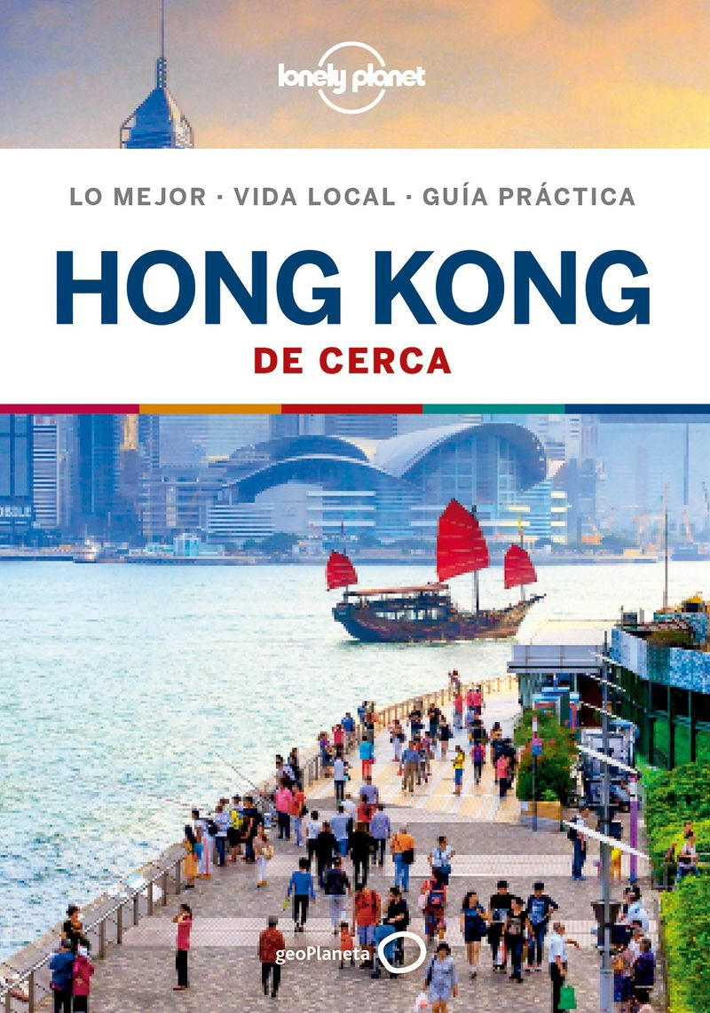 Hong Kong 5 - De Cerca (lonely Planet) - Lorna Parkes / Piera Chen / Thomas O'malley
