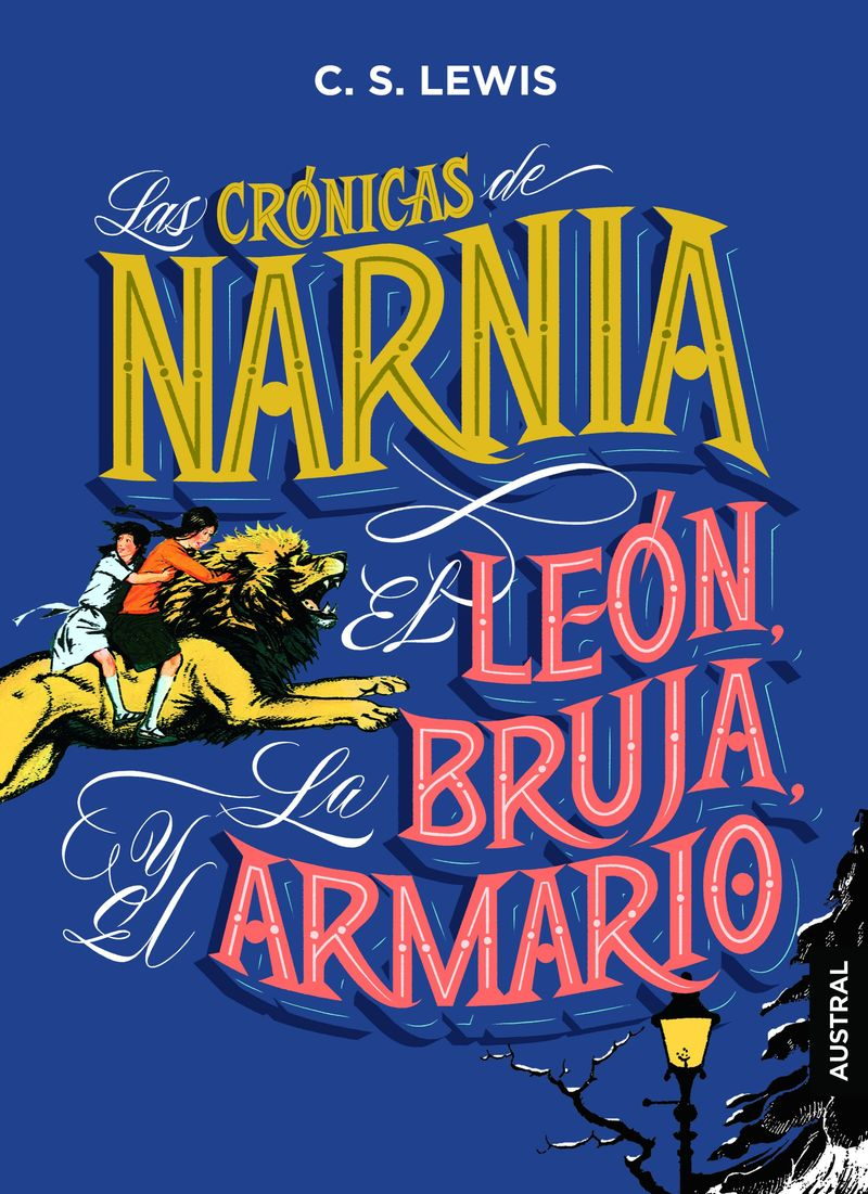 CRONICAS DE NARNIA, LAS - EL LEON, LA BRUJA Y EL ARMARIO