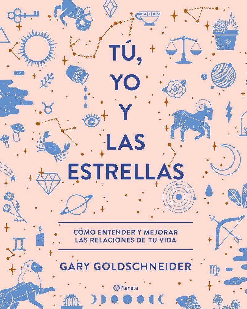 Tu, Yo Y Las Estrellas - Gary Goldschneider