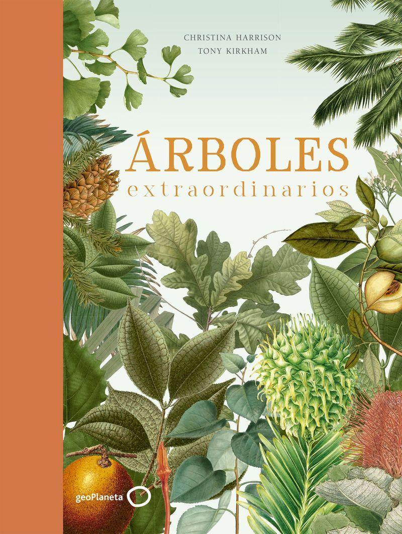 Arboles Extraordinarios - Tony Kirkham / Christina Harrison