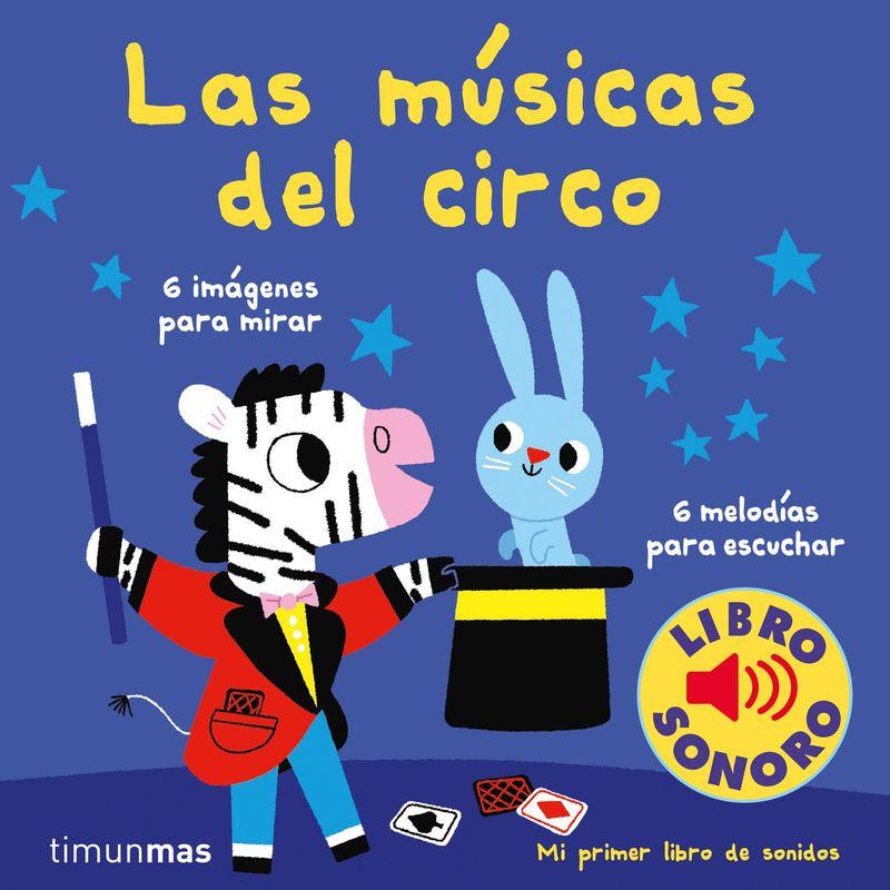 MUSICAS DEL CIRCO, LAS - MI PRIMER LIBRO DE SONIDOS