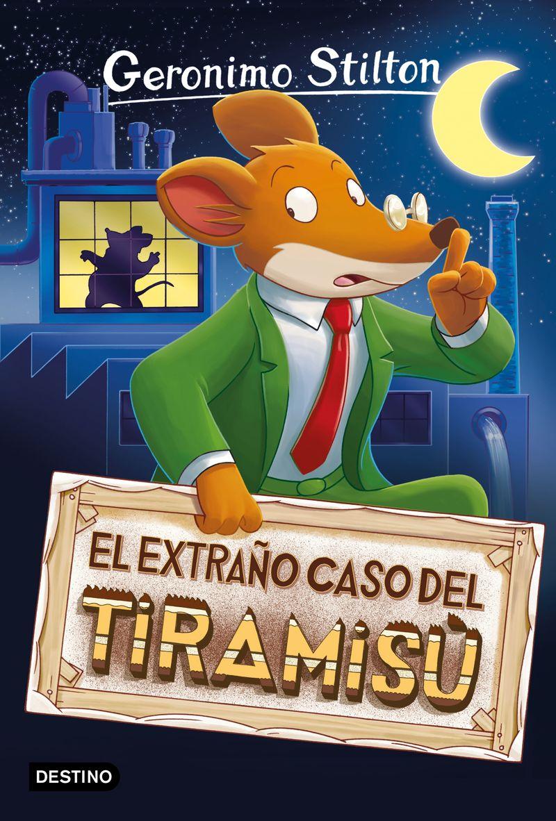 GERONIMO STILTON 49 - EXTRAÑO CASO DEL TIRAMISU, EL
