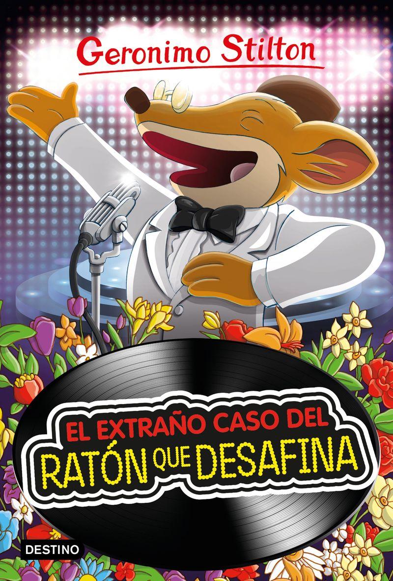 GERONIMO STILTON 55 - EL EXTRAÑO CASO DEL RATON QUE DESAFINA